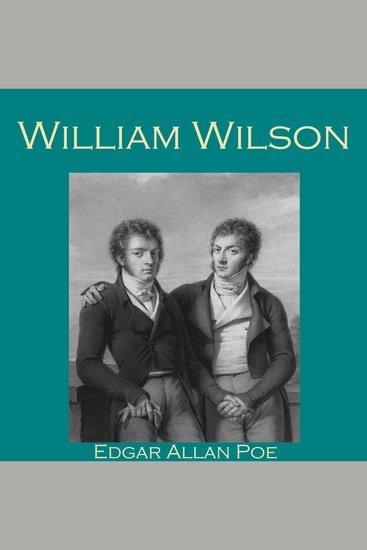 edgar allan poe wiiam willson and