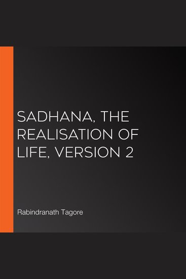 Sadhana The Realisation of Life version 2 - cover