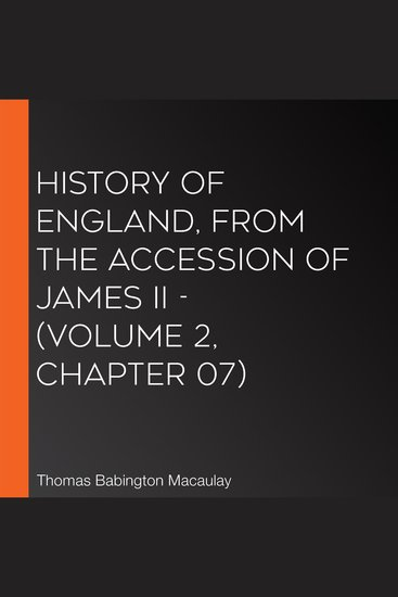 History of England from the Accession of James II - (Volume 2 Chapter 07) - cover