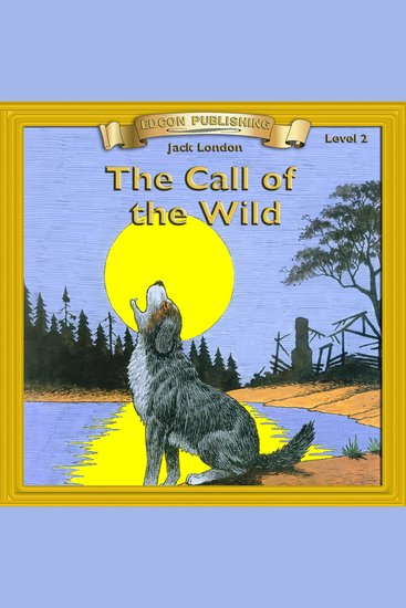 The Call of the Wild - Level 2 - cover