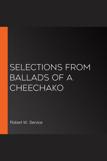 Selections from Ballads of a Cheechako - cover