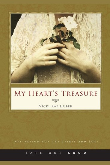 My Heart's Treasure - Inspiration for the Spirit and Soul - cover