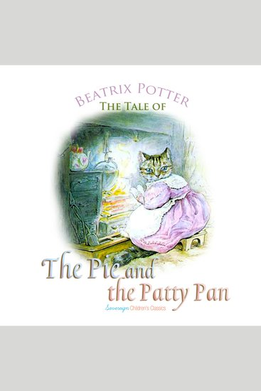 The Tale of the Pie and the Patty Pan - cover