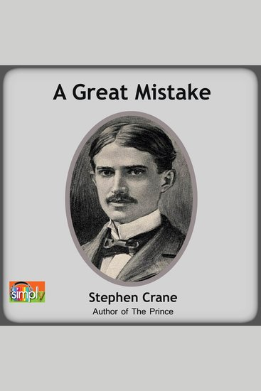 A Great Mistake - A Stephen Crane Story - cover