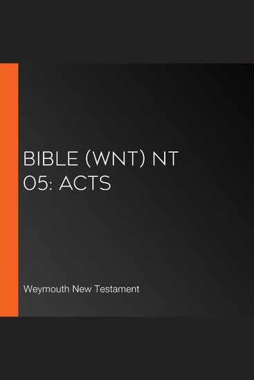 Bible (WNT) NT 05: Acts - cover