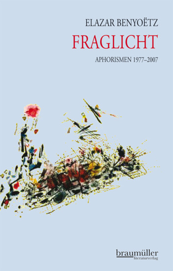 Fraglicht - Aphorismen 1977-2007 - cover