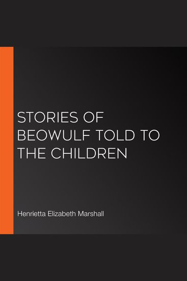 Stories of Beowulf Told to the Children - cover