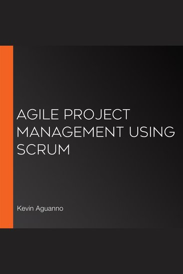 Agile Project Management Using Scrum - cover