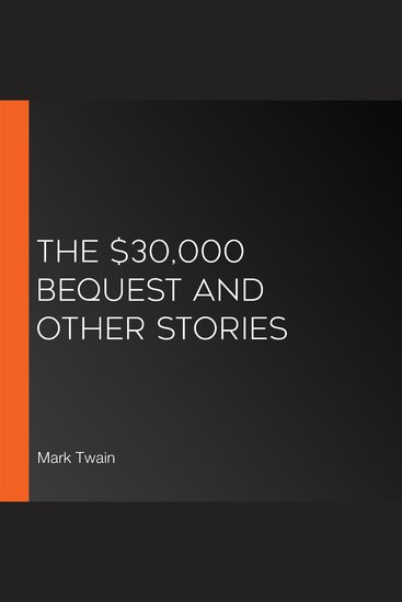 $30000 Bequest and Other Stories The (Version 2) - cover