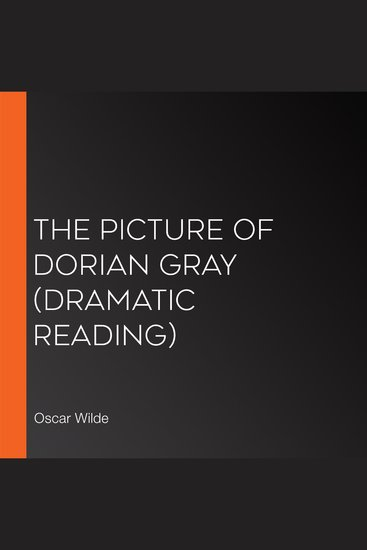 The Picture of Dorian Gray (dramatic reading) - cover