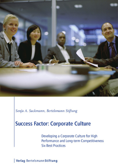 Success Factor: Corporate Culture - Developing a Corporate Culture for High Performance and Long-term Competitiveness Six Best Practices - cover