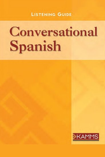 Conversational Spanish - Improve Communication with Spanish-Speakers with Short & Simple Essential Phrases - cover