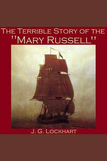 "The Terrible Story of the ""Mary Russell"" - cover"