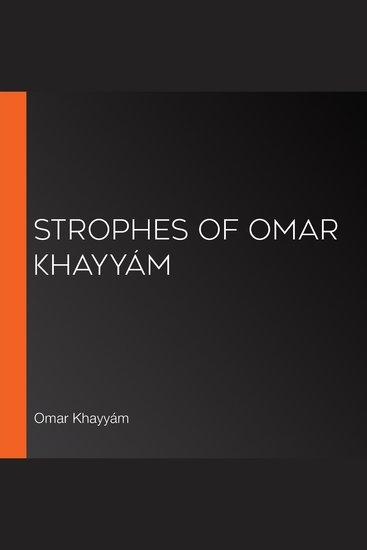 Strophes of Omar Khayyám - cover