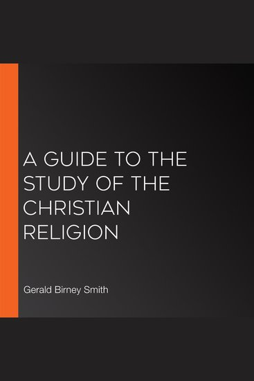 A Guide to the Study of the Christian Religion - cover