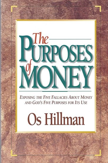 Purposes of Money - The Five Purposes and Five Fallacies of the Purposes of Money - cover