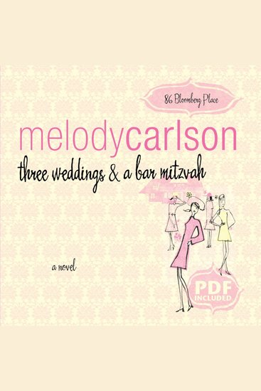 Three Weddings and a Bar Mitzvah - A Novel - cover