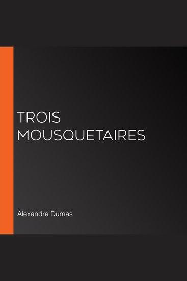 Trois Mousquetaires - cover