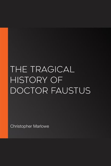 repentance and free will in the book the tragical history of dr faustus by christopher marlowe