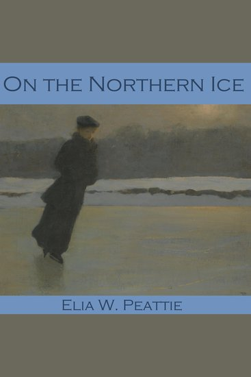 On the Northern Ice - cover