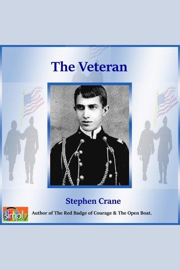 The Veteran - A Stephen Crane Story - cover