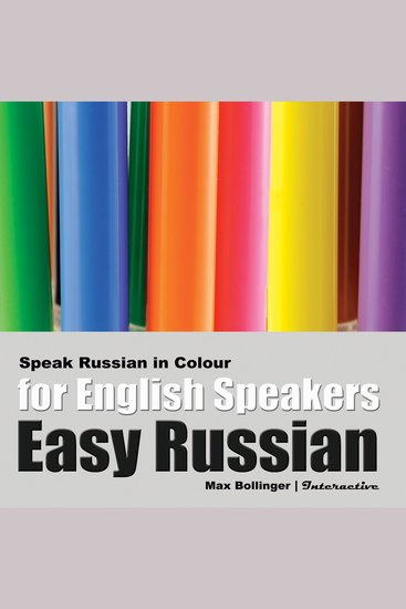 Speak Russian in Colour - Express Emotions; Discuss Weather Art Music Film Likes and Dislikes - cover