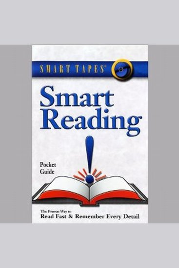Smart Reading - The Proven Way to Read Fast & Remember Every Detail - cover
