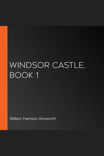 Windsor Castle Book 1 - cover