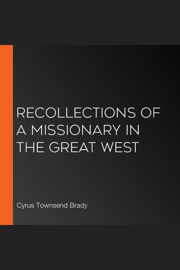 Recollections of a missionary in the great west - cover