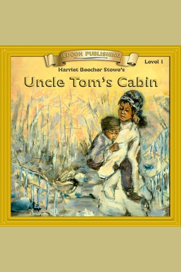 a literary analysis of uncle toms cabin by harriet beecher