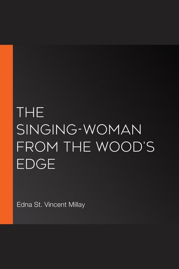 The Singing-Woman from the Wood's Edge - cover