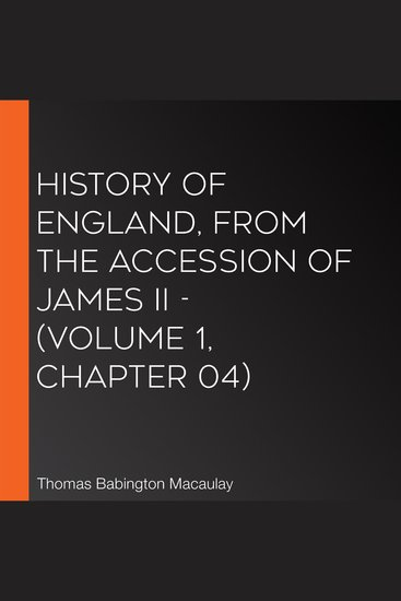 History of England from the Accession of James II - (Volume 1 Chapter 04) - cover