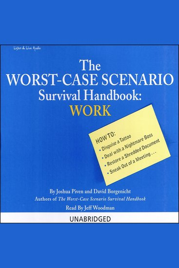 Work: The Worst-Case Scenario Survival Handbook - How To: Disguise a Tattoo Deal with a Nightmare Boss and more! - cover