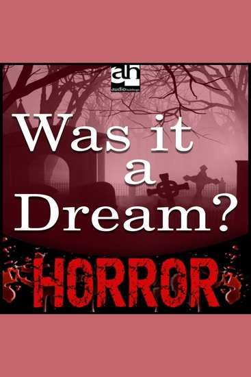 Was it a Dream? - A Tale of Terror - cover