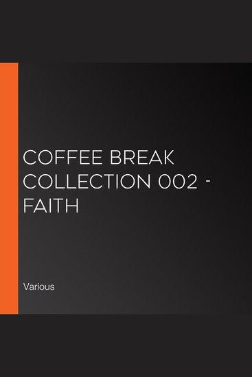 Coffee Break Collection 002 - Faith - cover