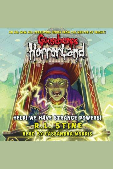 Goosebumps Horrorland: Help! We Have Strange Powers! - cover