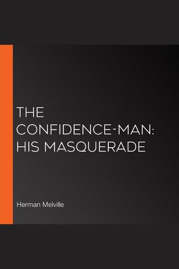 Confidence-Man The: His Masquerade - cover