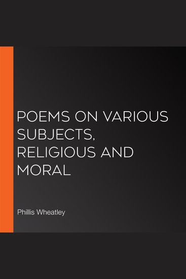 Poems on Various Subjects Religious and Moral - cover