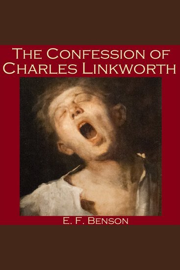 The Confession of Charles Linkworth - cover