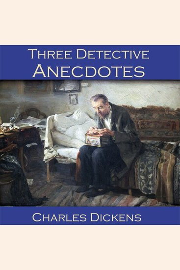Three Detective Anecdotes - The Pair of Gloves the Artful Touch and the Sofa - cover