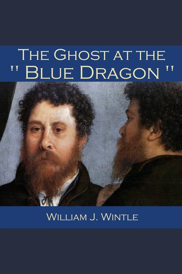 """The Ghost at the """"Blue Dragon"""" - cover"""