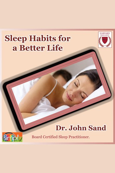 Sleep Habits for a Better Life - Best Practices - cover