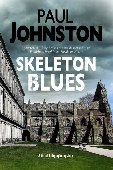 Skeleton Blues - A dystopian thriller set in Edinburgh - cover