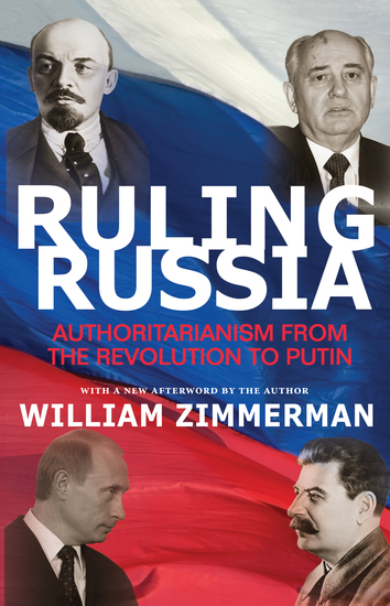 Ruling Russia - Authoritarianism from the Revolution to Putin - cover