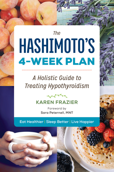 The Hashimoto's 4-Week Plan - A Holistic Guide to Treating Hypothyroidism - cover