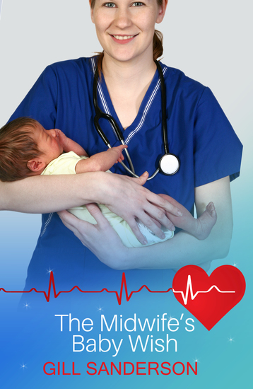 Midwife's Baby Wish - A Medical Romance - cover