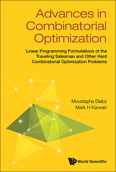 Advances In Combinatorial Optimization: Linear Programming Formulations Of The Traveling Salesman And Other Hard Combinatorial Optimization Problems - Linear Programming Formulations of the Traveling Salesman and Other Hard Combinatorial Optimization Problems - cover
