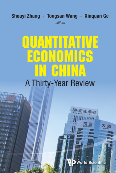 Quantitative Economics In China: A Thirty-year Review - A Thirty-Year Review - cover