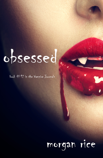Obsessed (Book #12 in the Vampire Journals) - cover