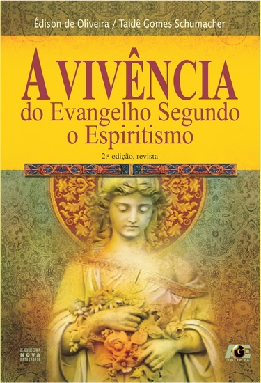 A Vivência do Evangelho Segundo o Espiritismo - cover